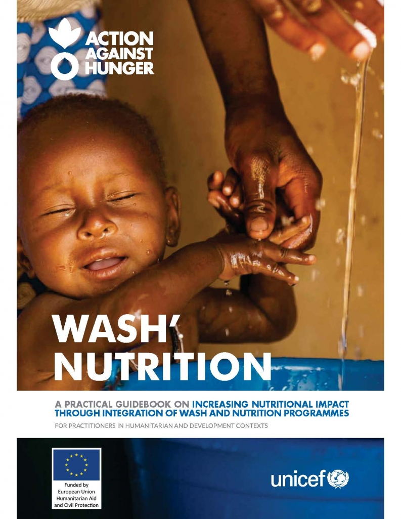 """Action Against Hunger's """"WASH'Nutrition Practical Guidebook"""""""